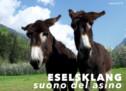 Esels-Rhythmus-Klang-Tournee