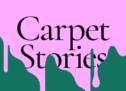 Carpet Stories