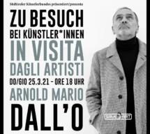 Zu Besuch bei Arnold Mario Dall'O