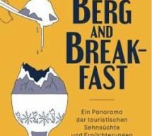 Berg and Breakfast